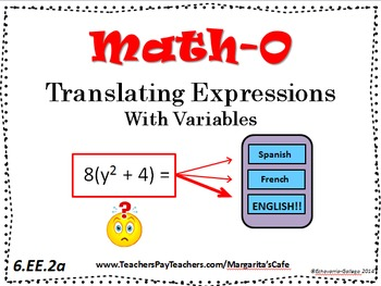 TRANSLATING EXPRESSIONS with Variables  6.EE.2a