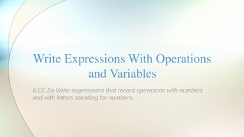 6.EE.2a Writing Expressions