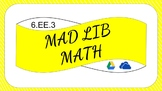 6EE3 Digital Mad Lib Math Activity (Generate Equivalent Expressions)