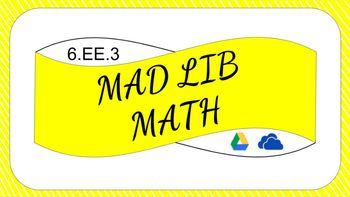 6EE3 Digital Mad Lib Math Activity (Generate Equivalent Expressions)