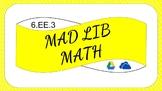 6EE3 Digital Mad Lib Math Activity (Generate Equivalent Ex
