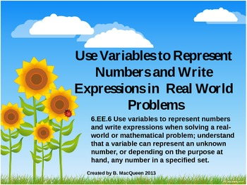 6.EE.6 Using Variables to Write Expressions - Real World Situations