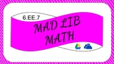 6EE7 Digital Mad Lib Math Activity (One Step Equations)