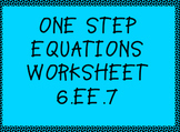 6.EE.7 One Step Equations Worksheet
