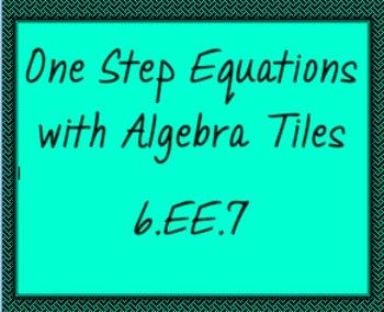 6.EE.7 One Step Equations with Algebra Tiles, ActiveInspire flipchart