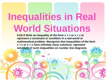 6.EE.8 Inequalities in Real World Situations