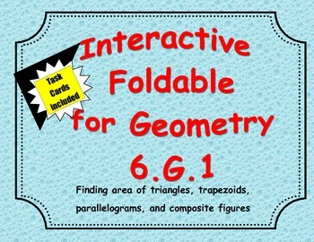 6.G.1 Finding Area   Foldable/Brochure 12 Task Cards included.