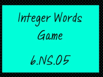 6.NS.5 Integer Words Game