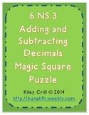 6.NS.3 Adding and Subtracting Decimals - Magic Square