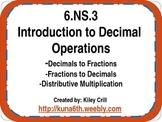 6.NS.3 Decimal Operation Introduction - Multiplication