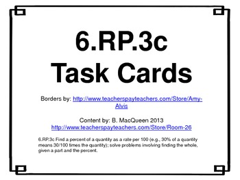 6.RP.3c Percent of a Quantity Task Cards (32 Tasks) Real W