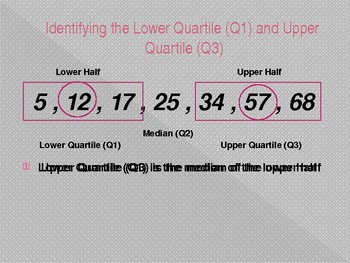 6.SP.5 - Identifying the Lower and Upper Quartiles