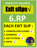 6TH GRADE MATH EXIT SLIPS 6.RP