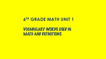 6TH GRADE MATH WORD WALL VOCABULARY UNITS 1-7 THIS IS A BUNDLE 100 WORDS yellow