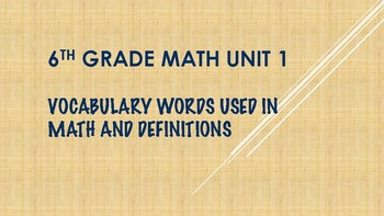 6TH GRADE MATH WORD WALL VOCABULARY UNITS 1-7 THIS IS A BUNDLE 100 WORDS brown