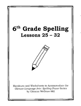 Middle School Spelling for the Busy Teacher – 6th Grade CCSS Focused (Unit 4)