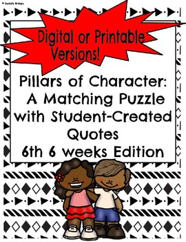 6th 6 weeks- A Matching Puzzle with Student-Created Quotes(Digital/Printable)