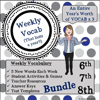 6th, 7th & 8th Weekly Vocab That Lasts a Year BUNDLE!