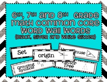 6th, 7th and 8th Grade Math Common Core Word Wall Words-Black and Silver Glitter