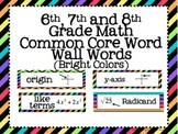 6th, 7th and 8th Grade Math Common Core Word Wall Words-