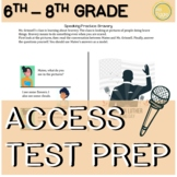6th - 8th Grade ELL ACCESS Speaking Practice