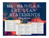 6th - 8th Grade NCAS Art Standards I Can Statements