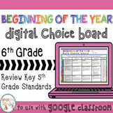 6th Digital Beginning of the Year EDITABLE Math Choice Boa