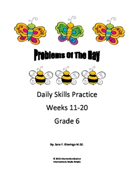 6th Gade Math Common Core - Problem of the Day - Weeks 11-20 Bundle