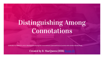 6th Grade 6.L.5 Distinguishing Among Connotations (PDF version)