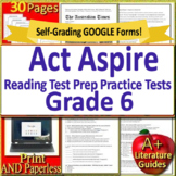 6th Grade ACT Aspire Test Prep Reading Practice Tests Print + Google Paperless!
