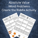 6th Grade:  Absolute Value Word Problems Create the Riddle Activity