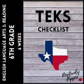 ELAR TEKS 6th Grade Adapted 2017 for 2019-2020 (6 Weeks Checks)