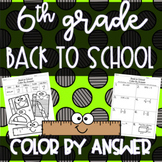 6th Grade Back to School Color By Answer