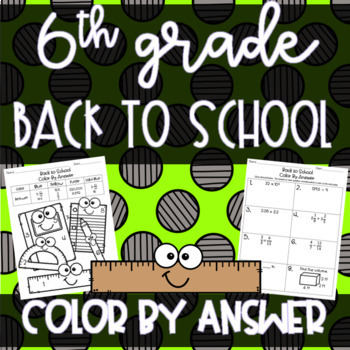 6th Grade Math - Back to School Color By Answer