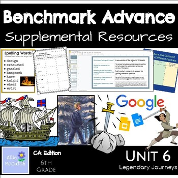 6th Grade Benchmark Advance Resources Unit 6 Legendary Journeys