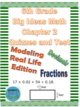 6th Grade Big Ideas Math Chapter 2-Quizzes and Tests-Common Core-SBAC-Editable