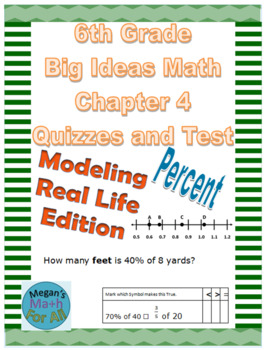 6th Grade Big Ideas Math Chapter 4 Quizzes and Test-Common Core-SBAC-Editable