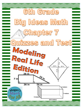 6th Grade Big Ideas Math Chapter 7 Quizzes and Test - Editable