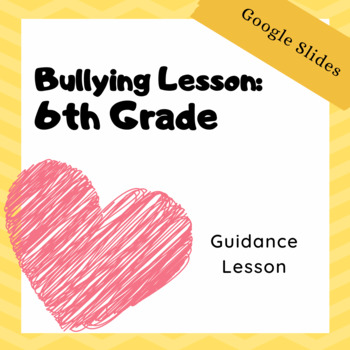 6th Grade Bullying Lesson