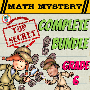 6th Grade COMPLETE Math Mystery Bundle (Fun Mixed Math Review)