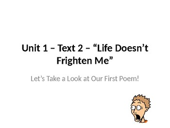6th Grade Code X Unit 1 - Life Doesn't Frighten Me PowerPoint, Lesson