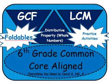 6th Grade Common Core Aligned GCF and LCM Bundle