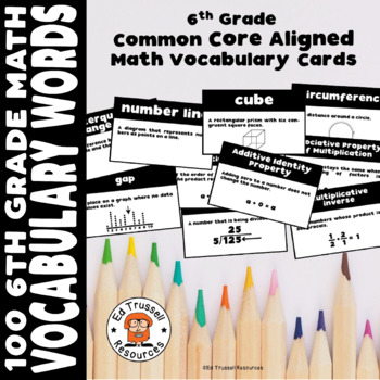 6th Grade Common Core Aligned Math Vocabulary Cards - 100 Words!