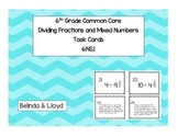 6th Grade Common Core Dividing Fractions and Mixed Numbers