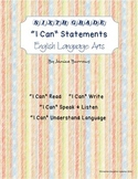 "6th Grade Common Core English Language Arts ""I Can"" Statements"