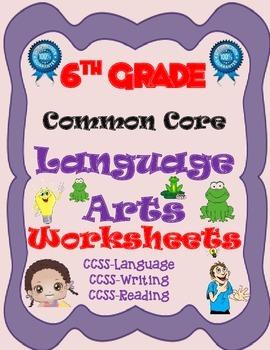 6th Grade Common Core-English Language Arts Worksheets