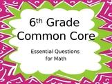 6th Grade Common Core Essential Questions