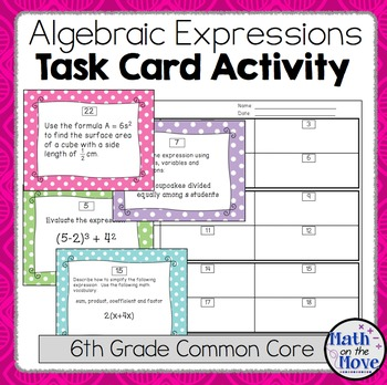 Expressions Task Cards Activity - 6th Grade (6.EE.1 - 6.EE.4)