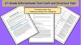6th Grade Common Core Informational Text Craft and Structure Test - A