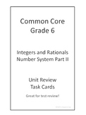 6th Grade Common Core Integers and Rationals Unit Review Task Cards